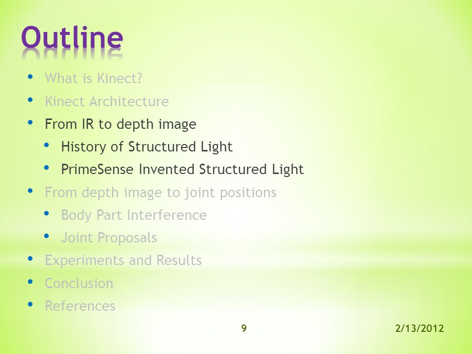 2/13/20129 What is Kinect.