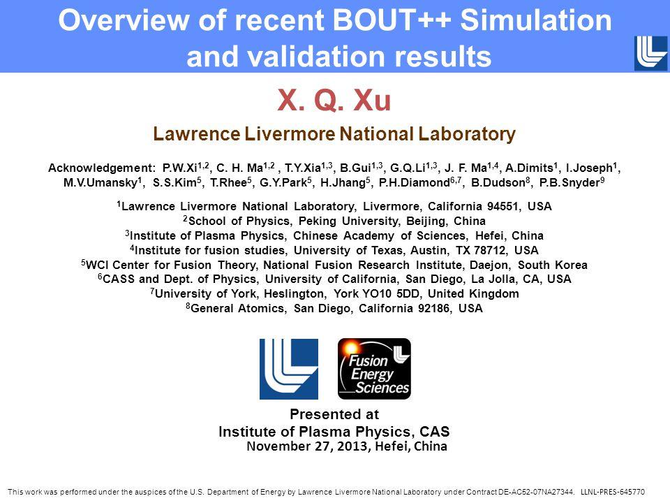 X. Q. Xu Lawrence Livermore National Laboratory Acknowledgement: P.W.Xi 1,2, C.