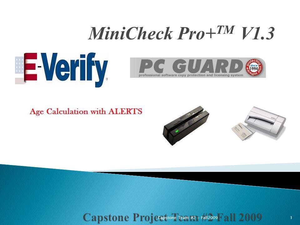 MiniCheck Pro+ TM V1.3 1Capstone Team #2 - Fall2009
