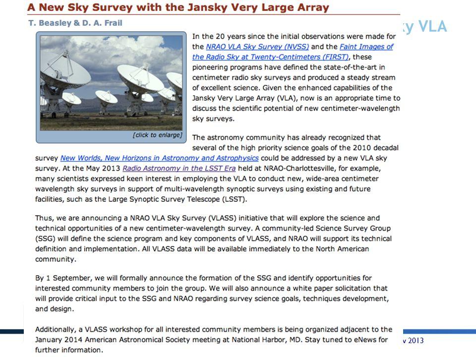 Jansky VLA The VLASS Initiative Announced July 2013 HWTU Santa Fe - 14 Nov 2013