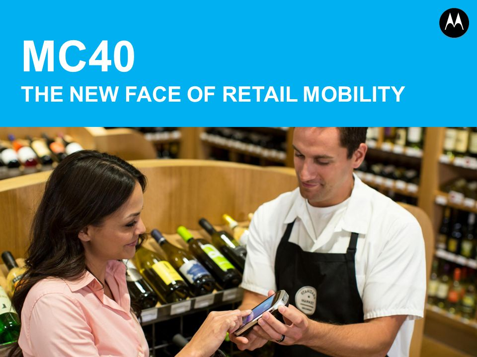MC40 THE NEW FACE OF RETAIL MOBILITY 1