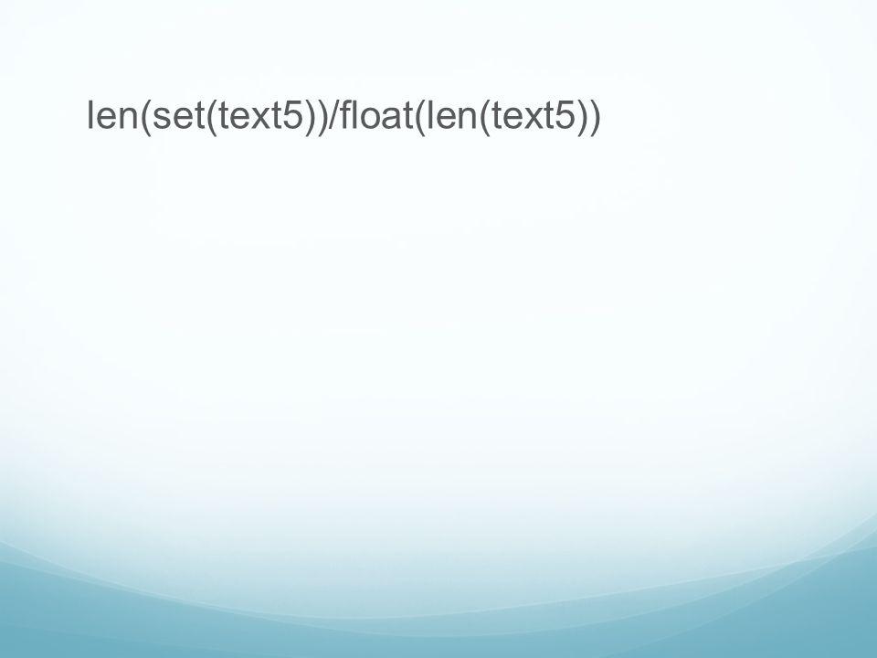 len(set(text5))/float(len(text5))