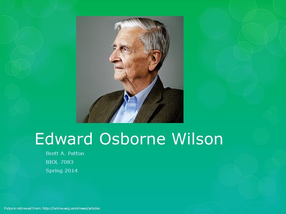 Edward Osborne Wilson Brett A.