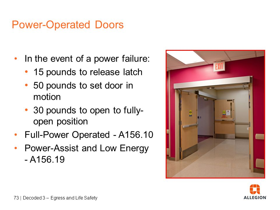 72 | Decoded 3 – Egress and Life Safety Power-Operated Doors P67