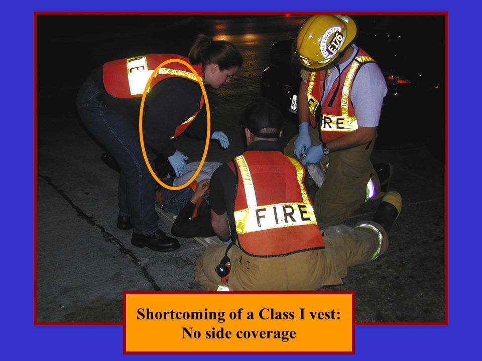 Shortcoming of a Class I vest: No side coverage