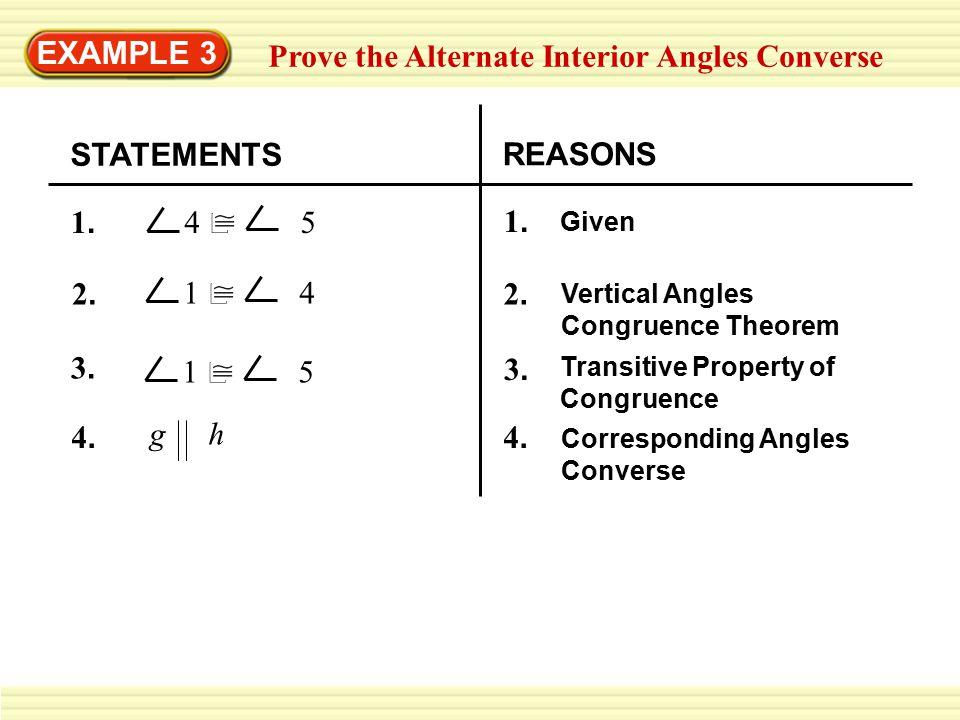 EXAMPLE 3 Prove the Alternate Interior Angles Converse 1.1.