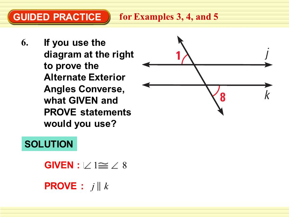 GUIDED PRACTICE for Examples 3, 4, and 5 6.