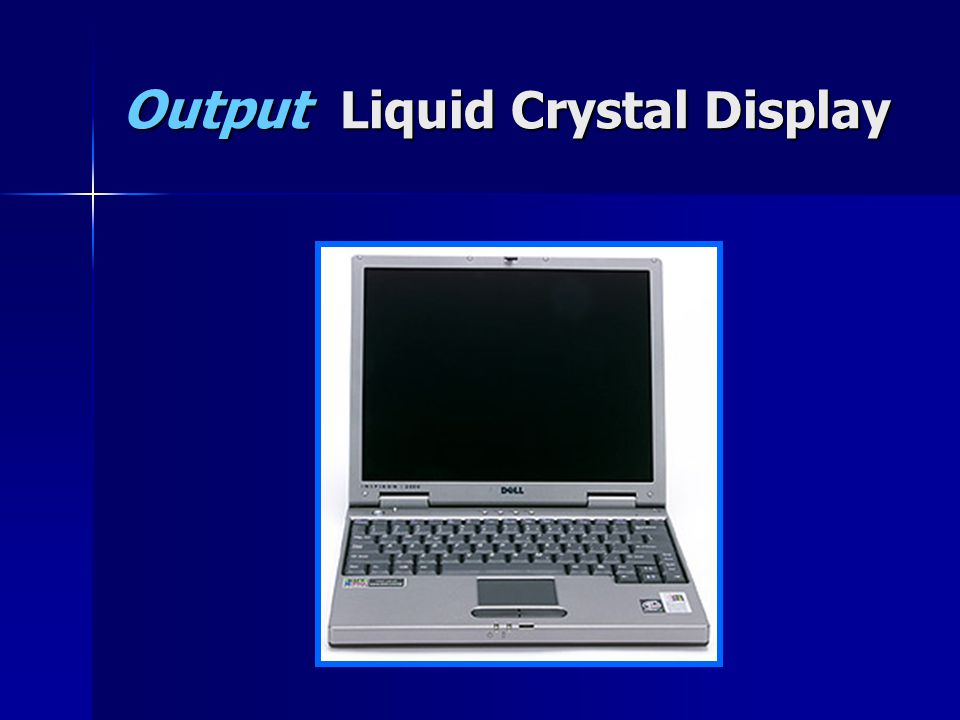 Output Liquid Crystal Display