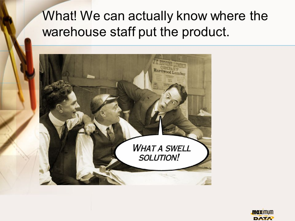 What! We can actually know where the warehouse staff put the product.