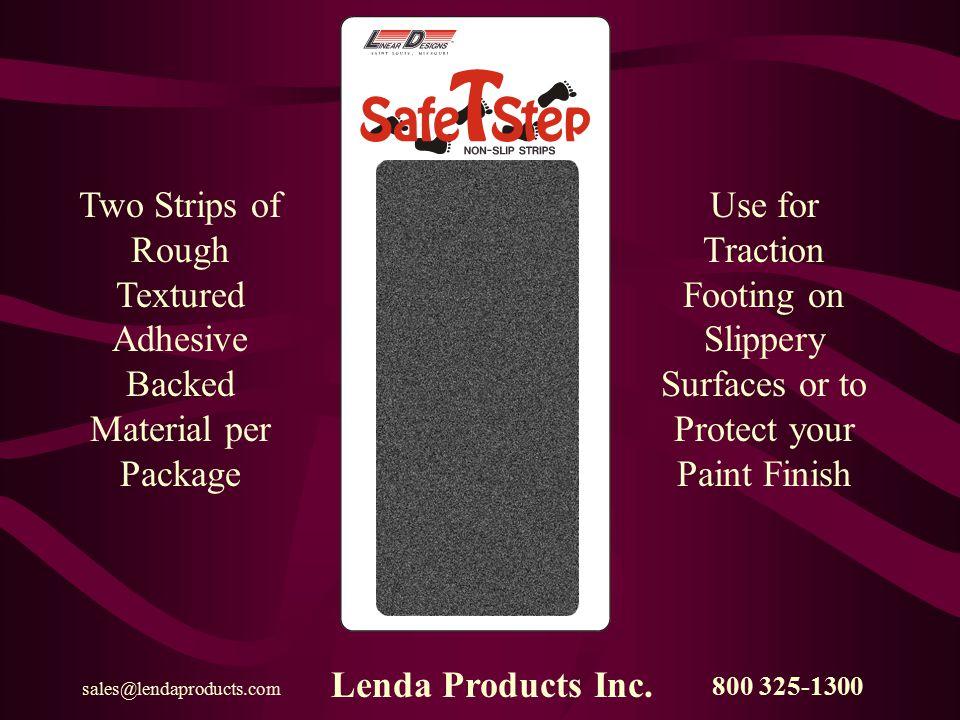 800 325-1300 sales@lendaproducts.com Lenda Products Inc. FROM LENDA PRODUCTS From Lenda Products Inc