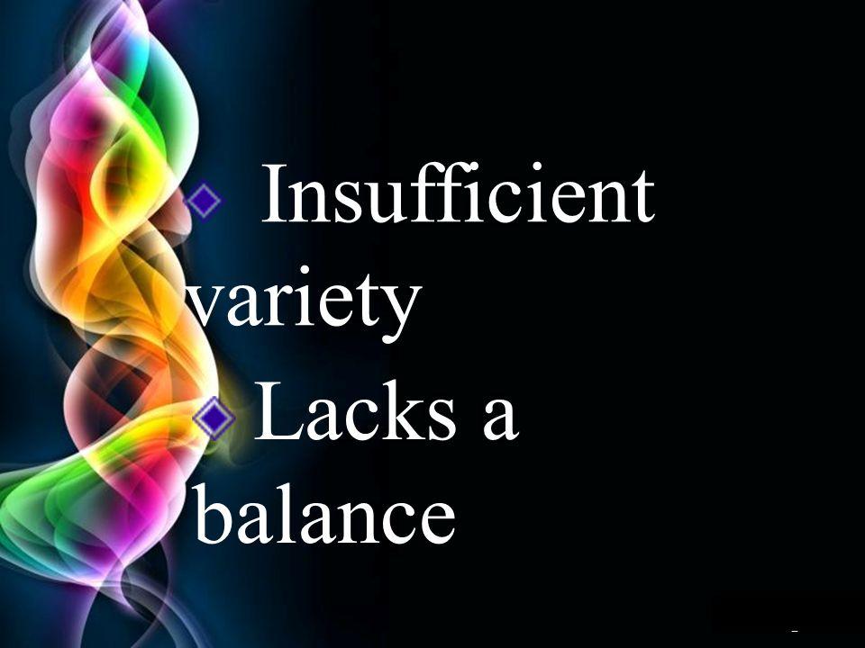 Page 8 Insufficient variety Lacks a balance