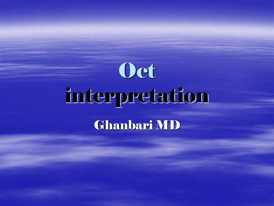 Oct interpretation Ghanbari MD