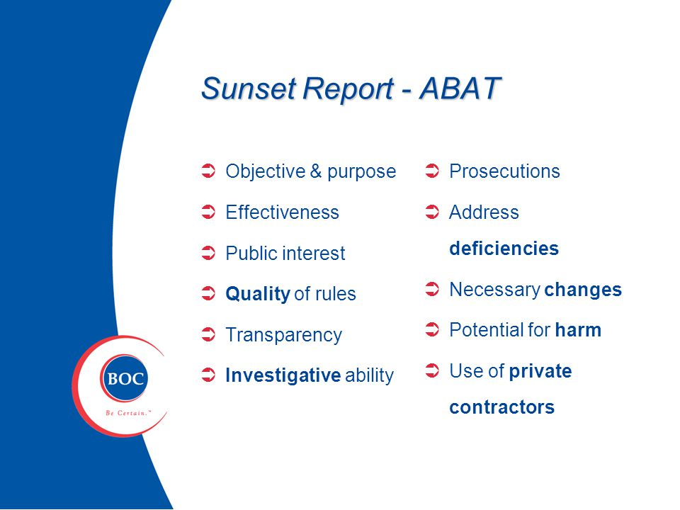 Sunrise Report - AzATA  Define the problem  Explain the need  Costs, benefits and negative impact Identify affected organizations  Summarizes efforts at solution  Maintenance of professional standards