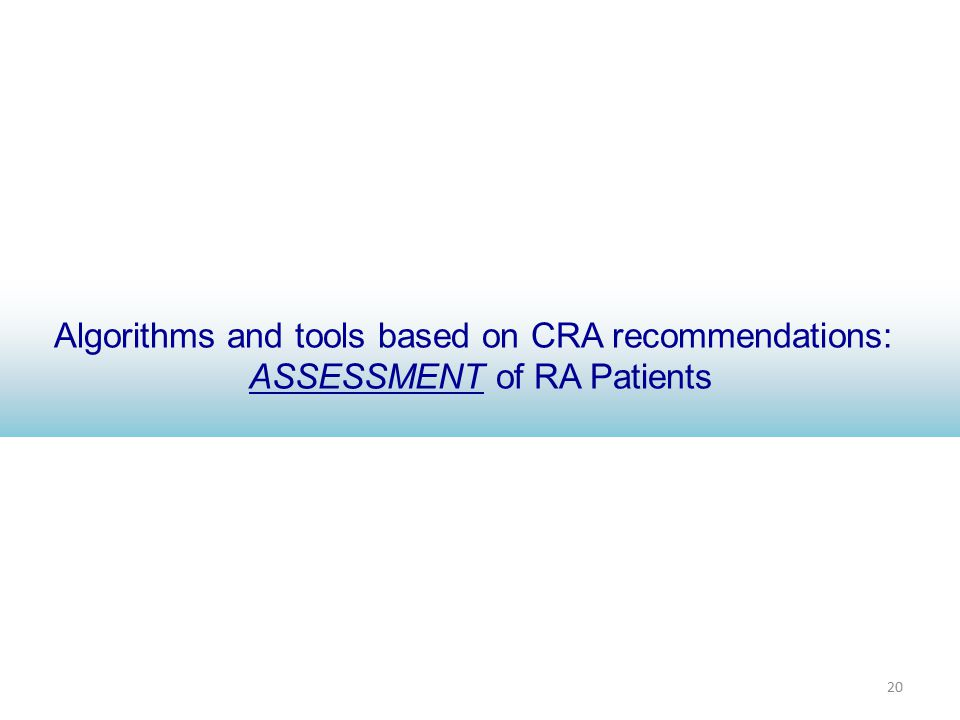 20 Algorithms and tools based on CRA recommendations: ASSESSMENT of RA Patients
