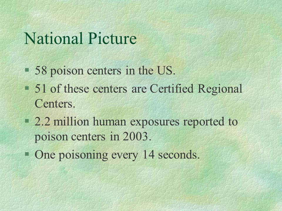 Local Picture - Kentucky §One poison center serving all 120 counties.