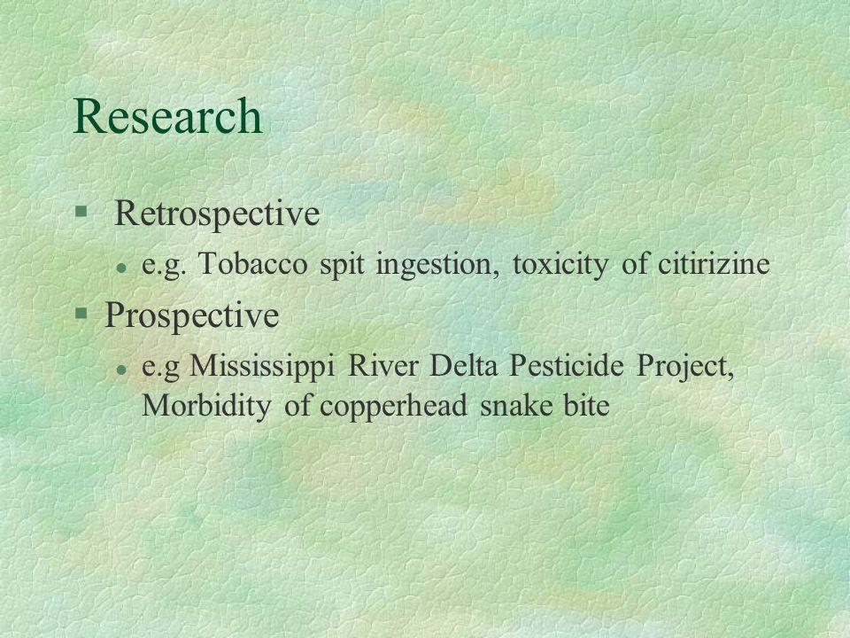 Research § Retrospective l e.g.