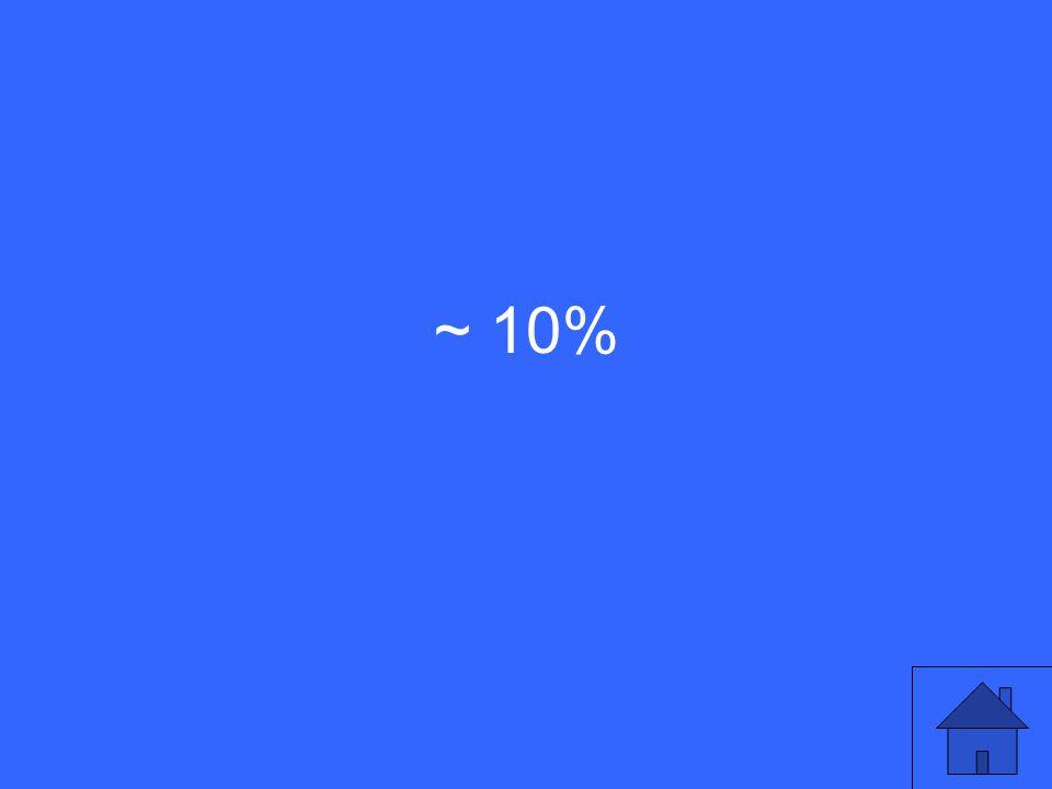 ~ 10%