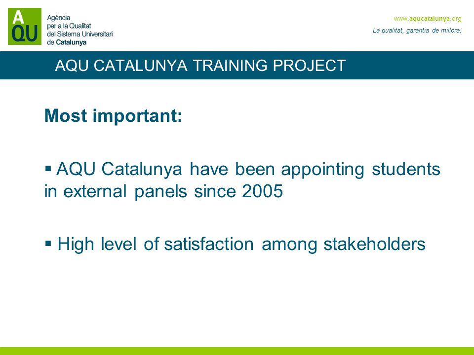 www.aqucatalunya.org La qualitat, garantia de millora.