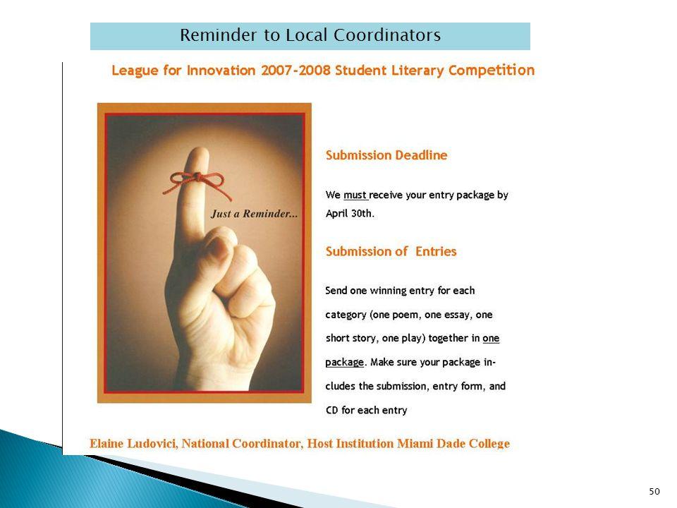 Reminder to Local Coordinators 50