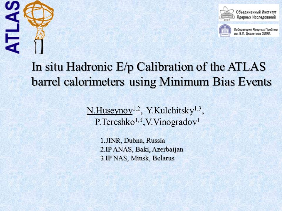25.07.2009N.Huseynov The Xth International School-Seminar, Gomel For selection of shower cells related with extrapolated track all cells of the calorimeter are considered and the cells satisfying to the following criteria are taken : |φ ext,i - φ i,k | < ∆φ i |η ext,i - η i,k | < ∆ η i E i,k > 2σ noise,i, where φ i,k, η i,k are coordinates of the centre of the i,k cell, φ ext,i, η ext,i are coordinates of track extrapolation in i-layer, i=0,…,6.