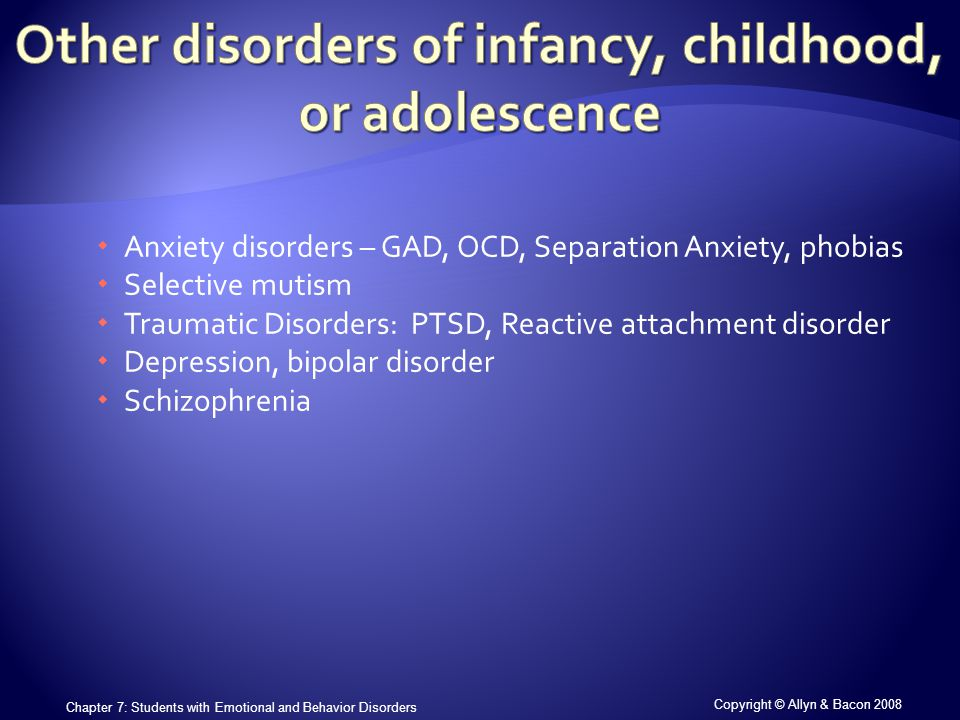 Copyright © Allyn & Bacon 2008 Chapter 7: Students with Emotional and Behavior Disorders  A.