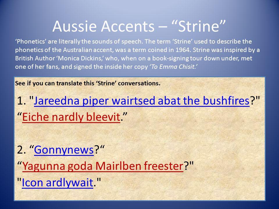 Aussie Accents – Strine 1.