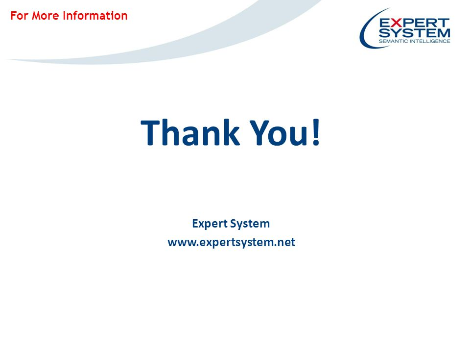 Thank You! Expert System www.expertsystem.net For More Information