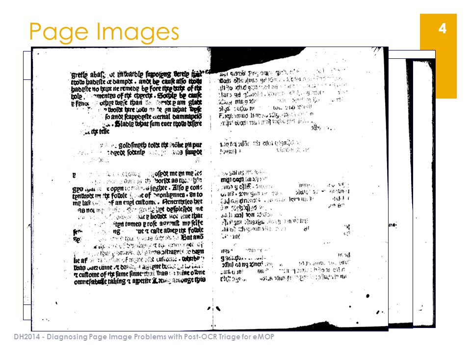 Page Images DH2014 - Diagnosing Page Image Problems with Post-OCR Triage for eMOP 4