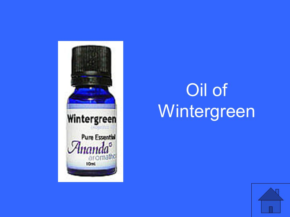 Oil of Wintergreen
