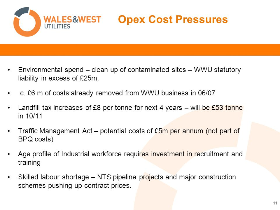 12 Assessment We did not delay cutting costs Amongst other things we: Net Change in Controllable Costs 2005/6 to 2007/8 NG DNs Scotia DNs Norther n Wales & West -8 -6 -4 -2 0 2 4 6 8 £m Renegotiated EPC rates Pushed more work onto the Direct Labour force Streamlined the organisational structure Reorganised three head office locations into one Came off NG contracts early Brought Connections in- house Starting point: - Needs to recognise cost reductions already made:- Assessment