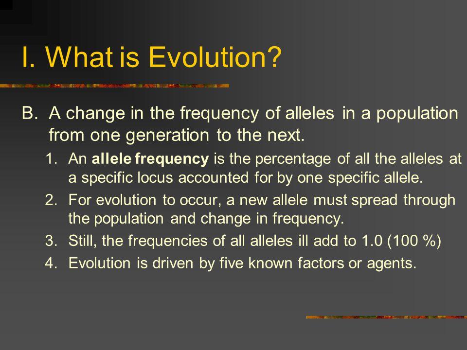 II.Agents of Evolutionary Change A. Mutation B. Gene Flow C.