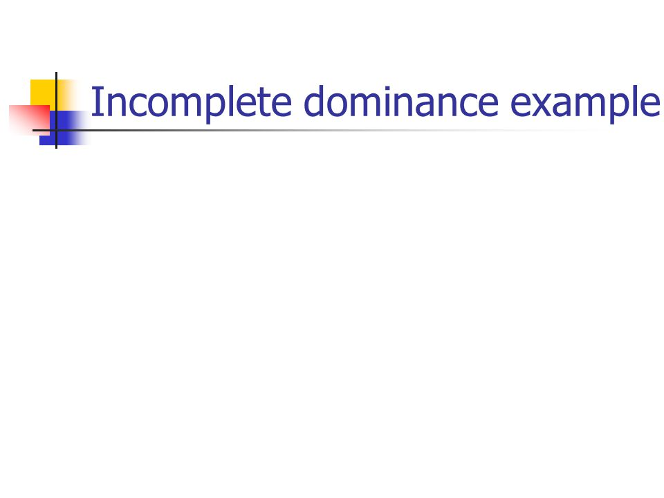 Incomplete dominance example