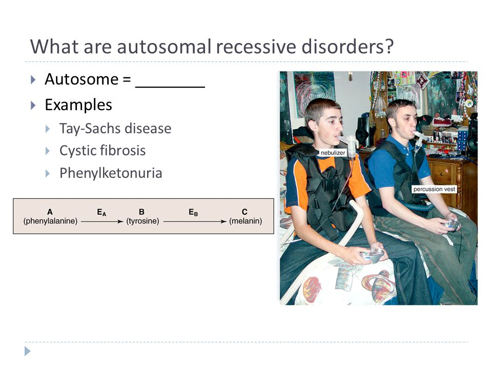 What are autosomal recessive disorders.