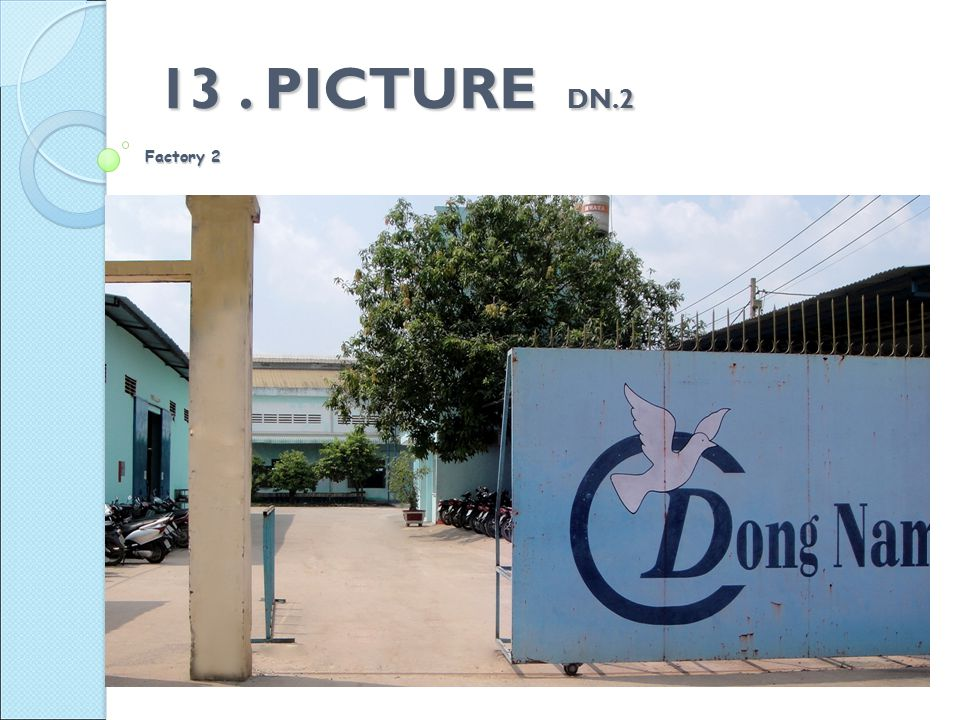 13. PICTURE DN.2 Factory 2