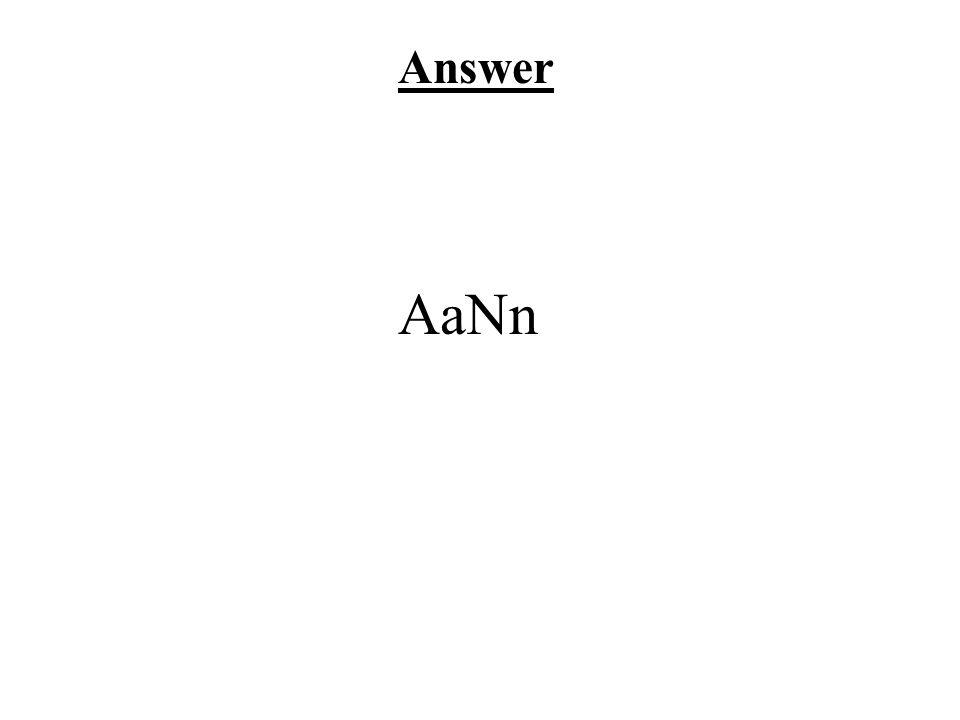 Answer AaNn
