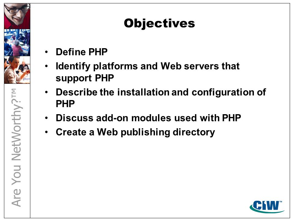 Objectives Define and use functions Explain and use the function statement Pass arguments to PHP functions Return values from PHP functions Explain variable scope in PHP Assign a function to a variable
