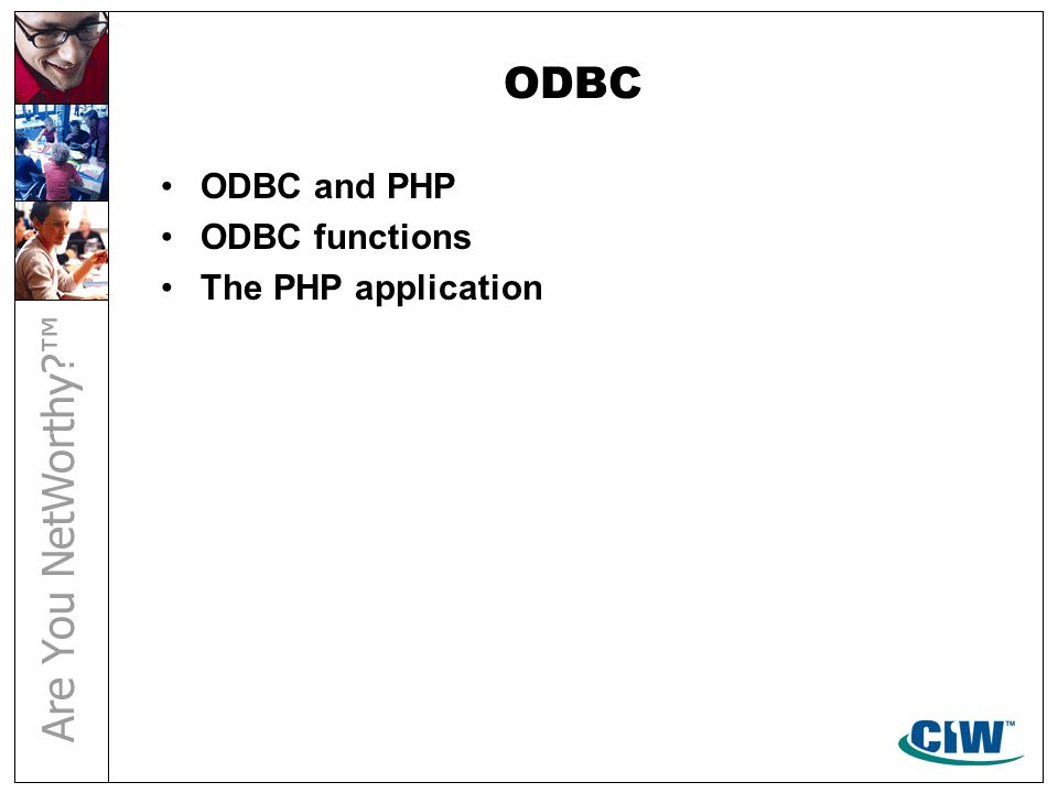 ODBC ODBC and PHP ODBC functions The PHP application