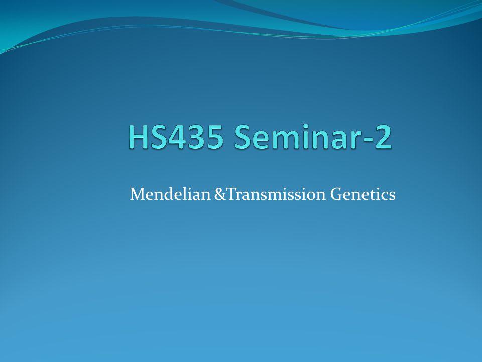 Mendelian &Transmission Genetics