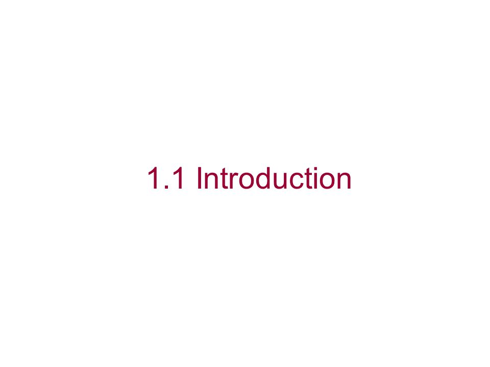 1.1 Introduction