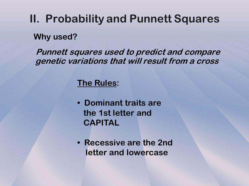 Homozygous: two identical alleles Example: TT or tt or SS or ss Heterozygous: two different alleles for the same trait Example: Tt or Ss Homozygous: t