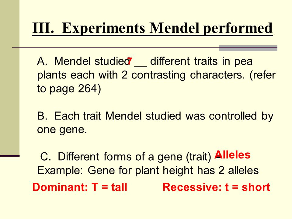 A.Mendel studied __ different traits in pea plants each with 2 contrasting characters.