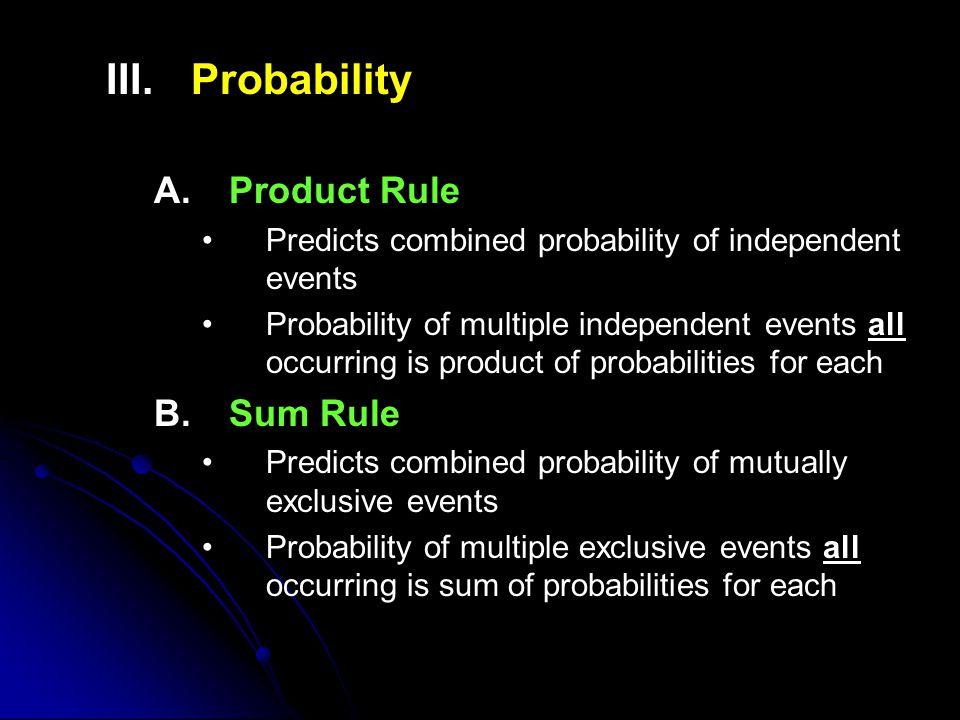 III. III.Probability A.