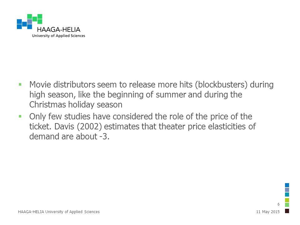  Movie distributors seem to release more hits (blockbusters) during high season, like the beginning of summer and during the Christmas holiday season