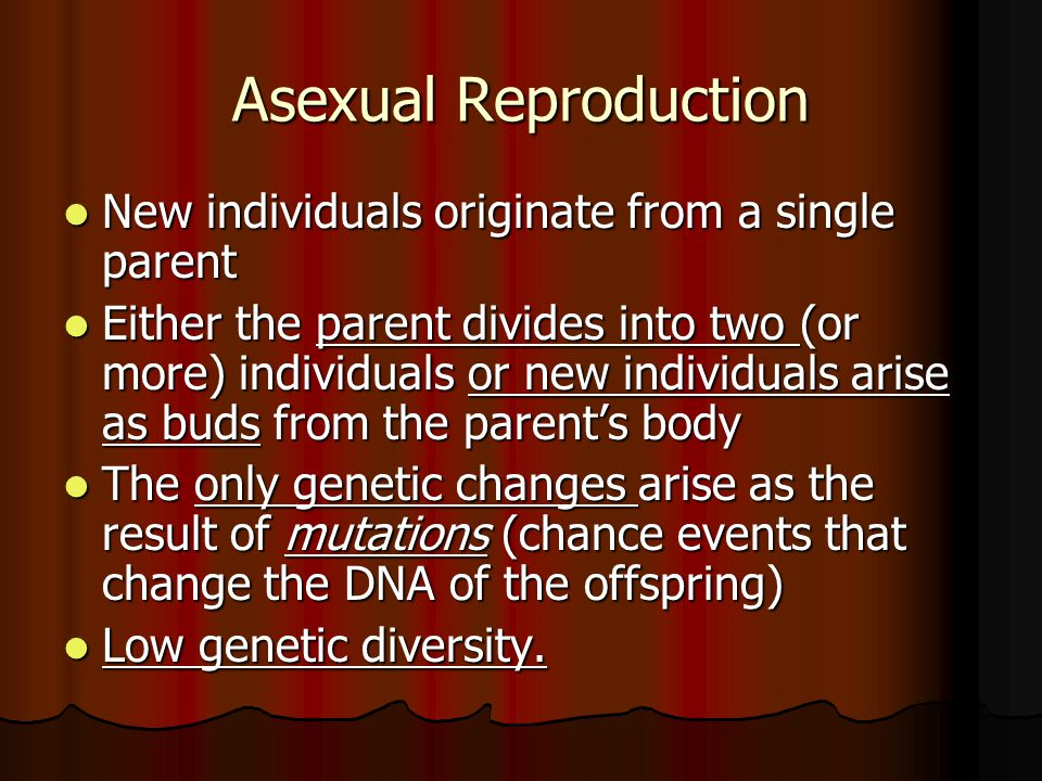 Asexual reproduction is a form of regeneration.