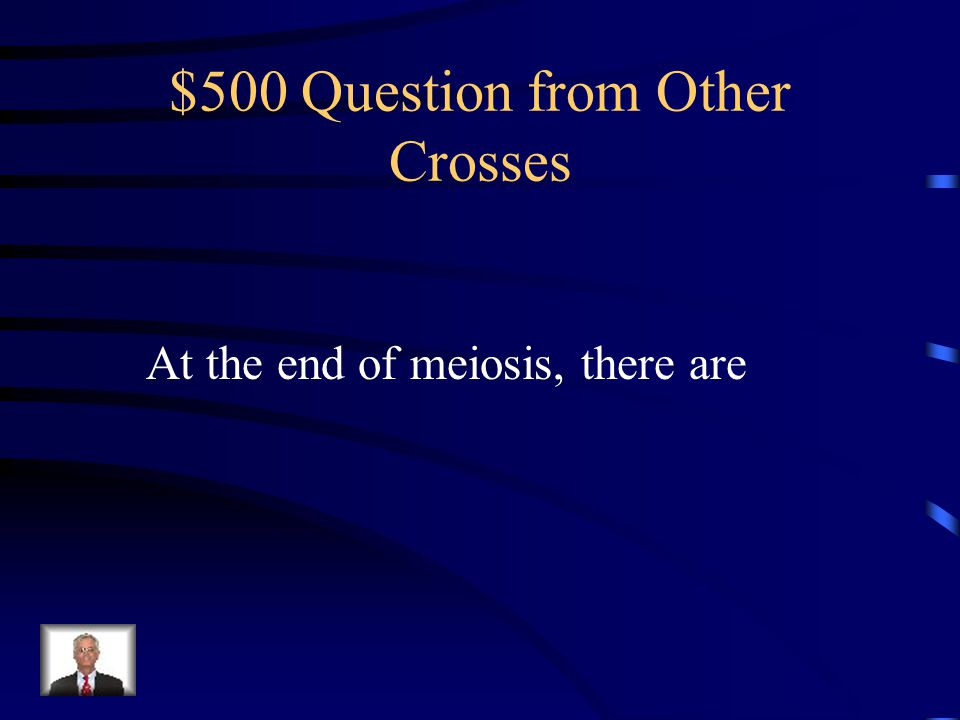 $400 Answer from Other Crosses homozygous