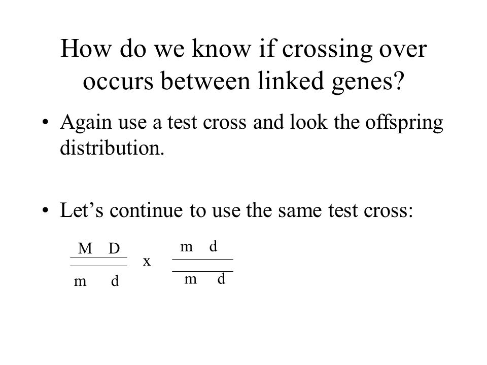 How do we know if crossing over occurs between linked genes.