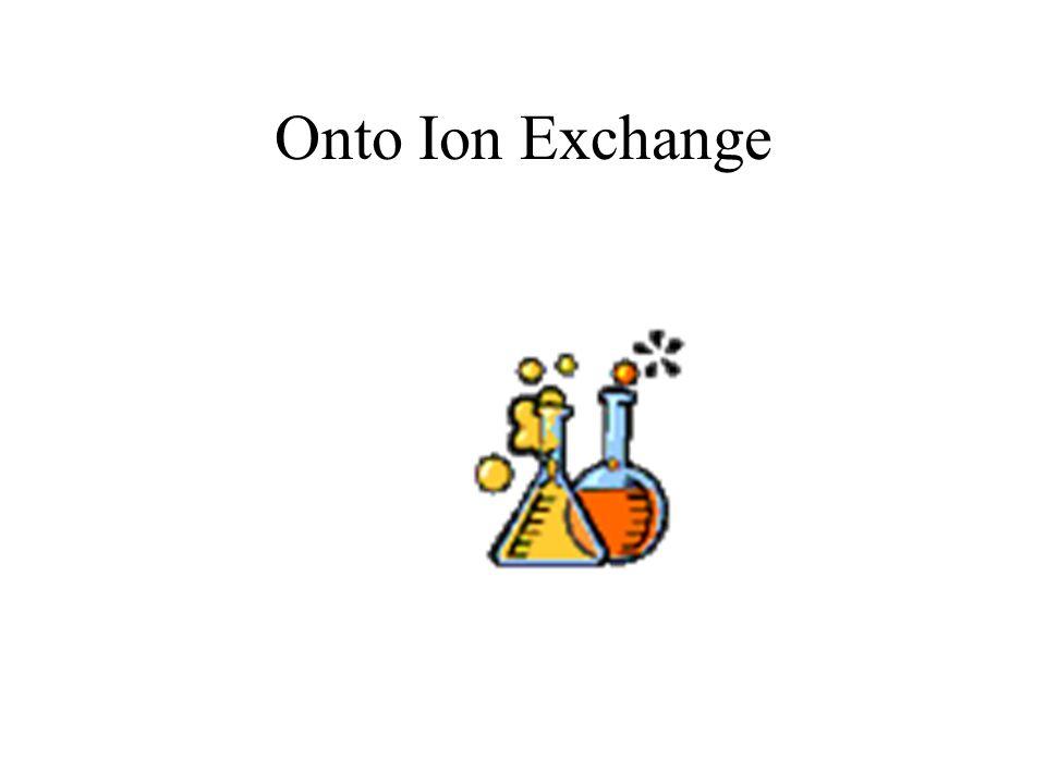 Onto Ion Exchange
