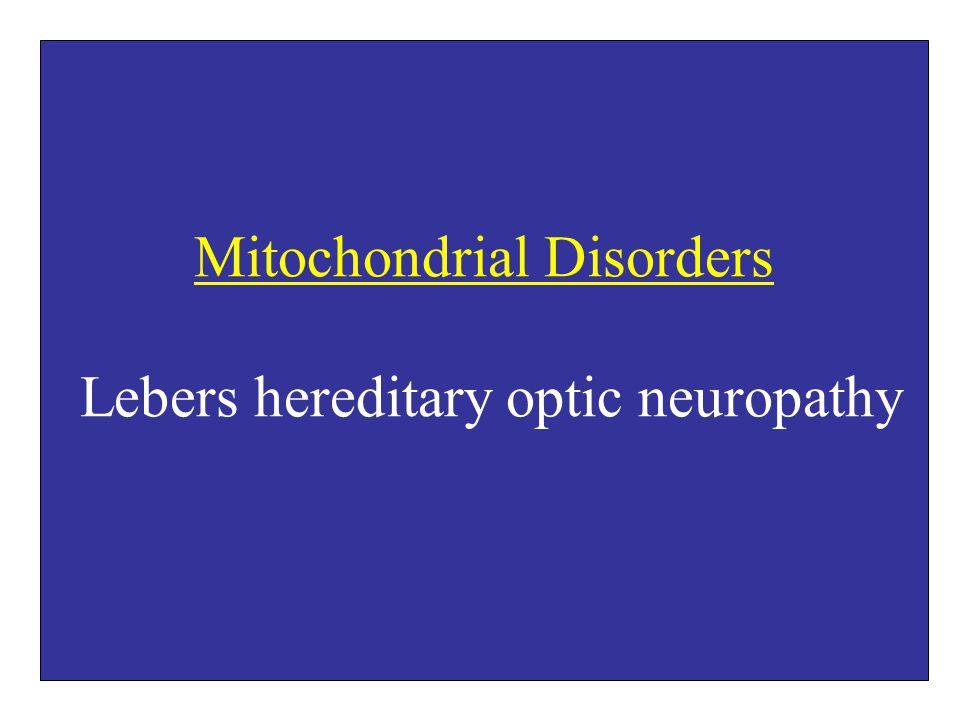 Lebers hereditary optic neuropathy