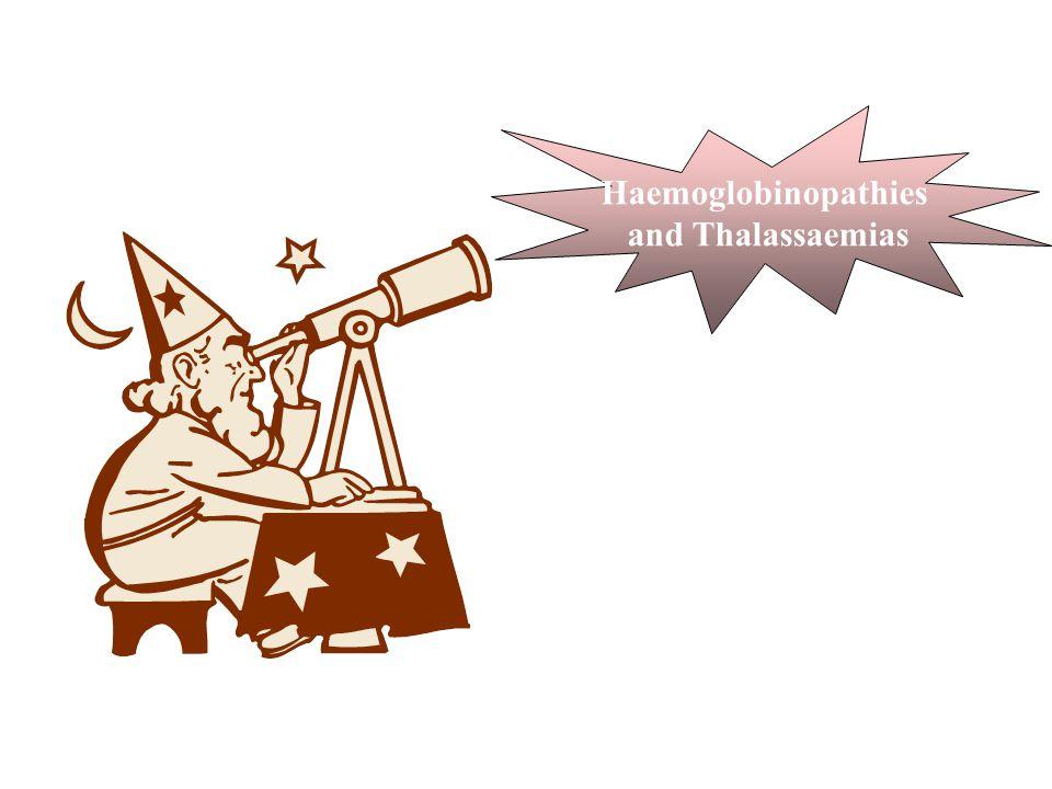 Haemoglobinopathies and Thalassaemias