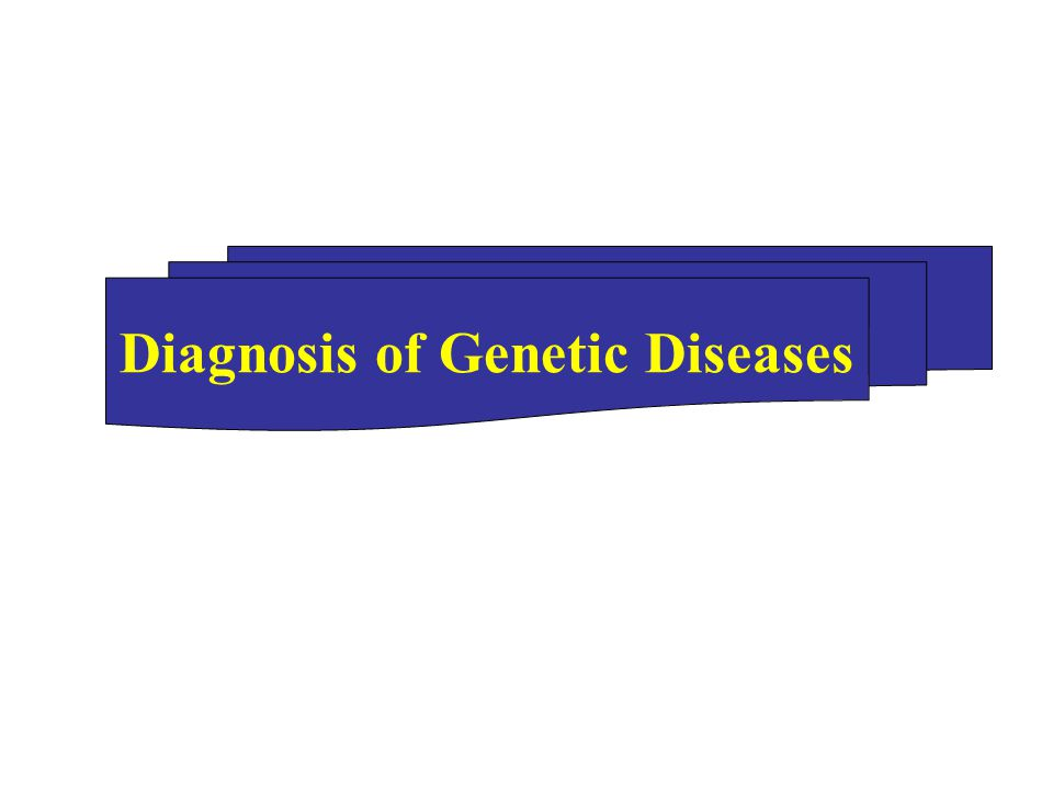 Diagnosis of Genetic Diseases